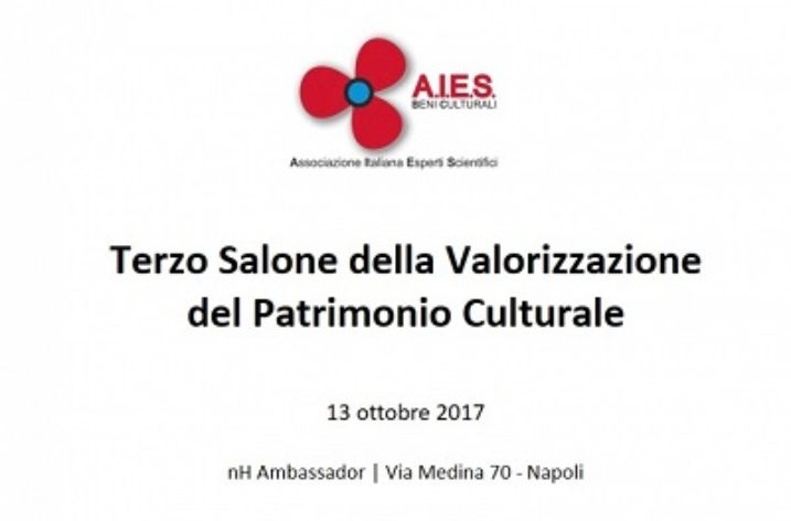A Napoli il Terzo Salone della Valorizzazione del Patrimonio Culturale