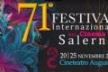 Fino al 25 Novembre il 71° Festival Internazionale del Cinema di Salerno