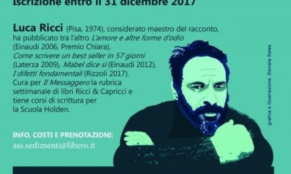 """""""Scrivere un racconto in otto ore"""", a Napoli, con Luca Ricci"""