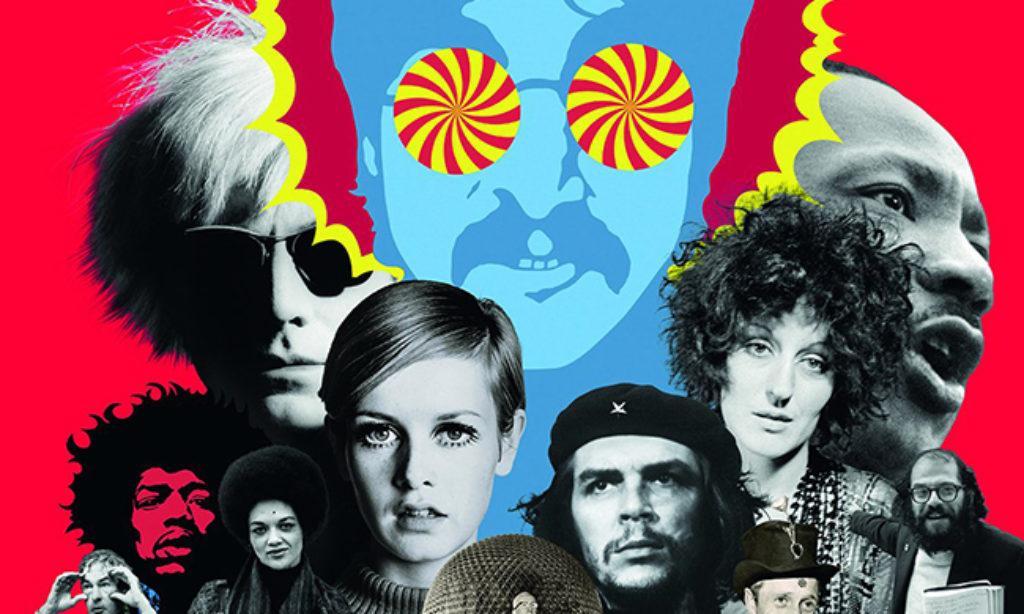 La rivoluzione che cambiò tutto. Musica e ribelli tra il 1966 e il 1970, dai Beatles a Woodstock