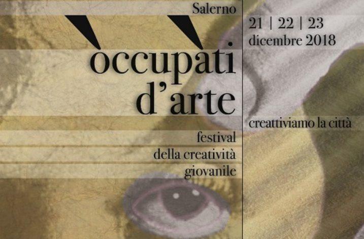 """A Salerno """"Occupati d'Arte"""" con il Festival della Creatività Giovanile"""