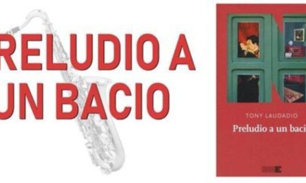 """Piccolo Teatro del Giullare: stasera """"Preludio a un bacio"""" di Tony Laudadio"""