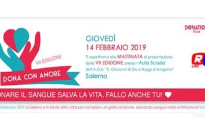 14 Febbraio : Dona con Amore 2019,  VII edizione