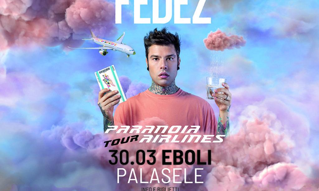 Domani Fedez Live al Palasele