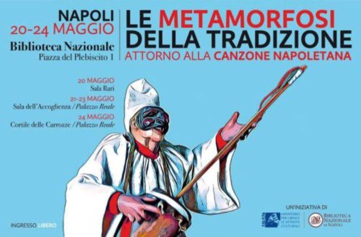 """A Napoli """"Le metamorfosi della tradizione. Attorno alla canzone napoletana"""""""