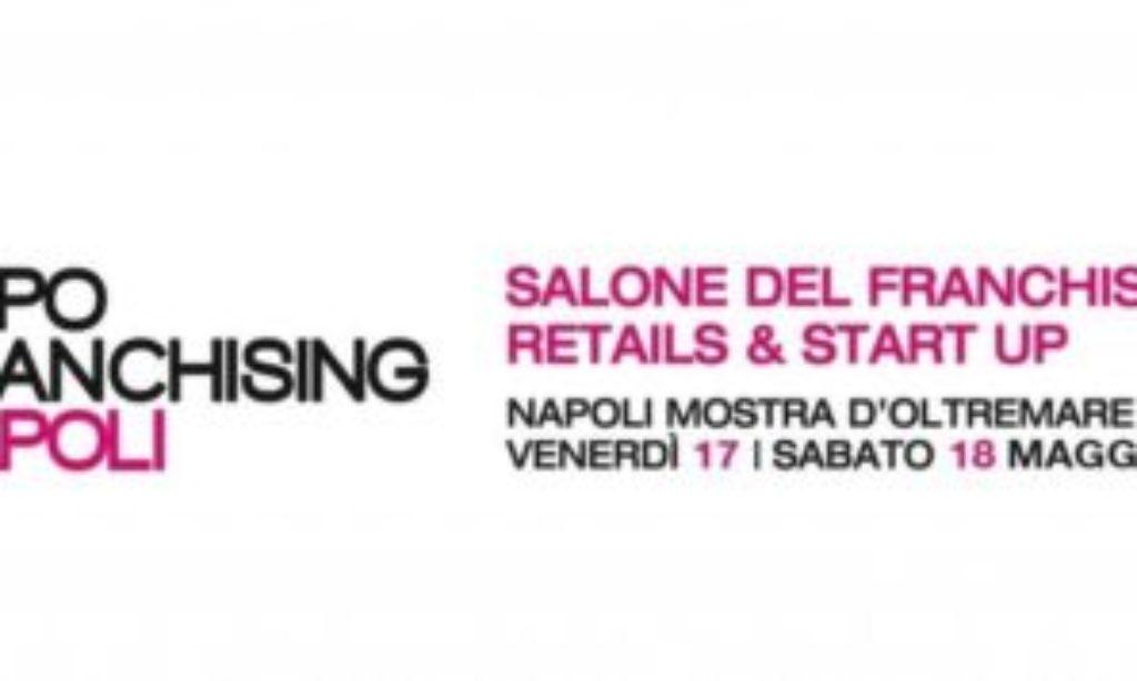 A Napoli Expo Franchising 2019: il Salone che offre un modello di sviluppo al Sud