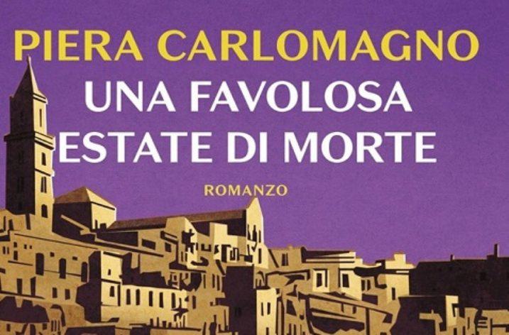 """Oggi alla Feltrinelli : """"Una Favolosa estate di morte"""" di Piera Carlomagno"""